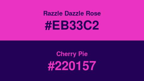 Razzle Dazzle Rose (#EB33C2) and Cherry Pie (#220157)